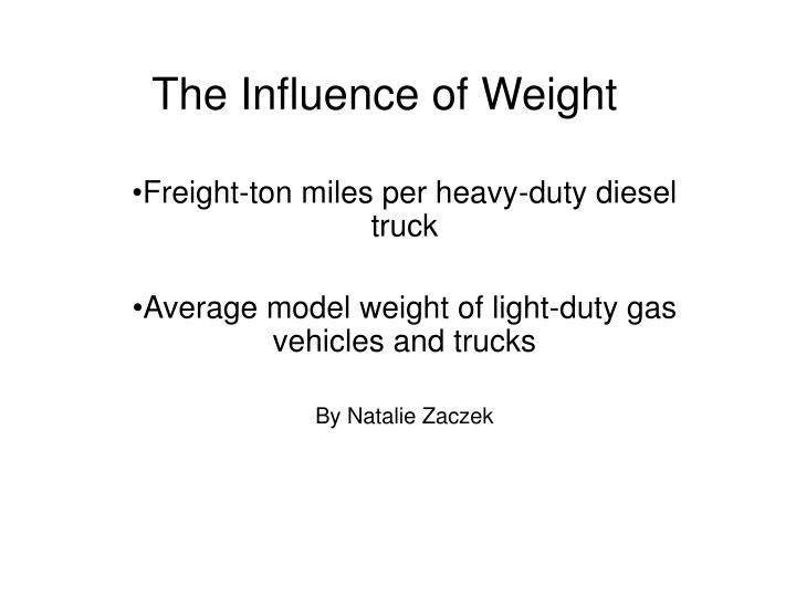 The influence of weight l.jpg