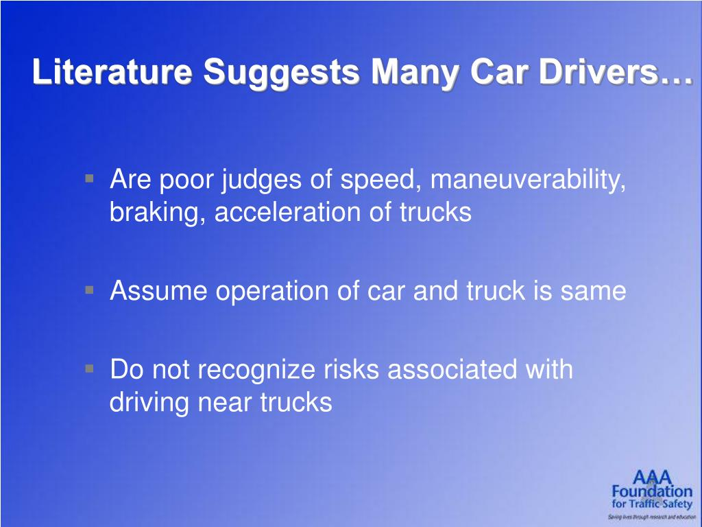 Literature Suggests Many Car Drivers…