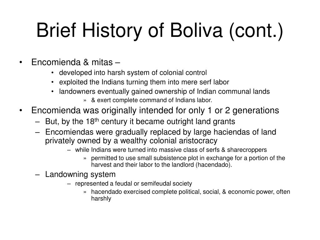 Brief History of Boliva (cont.)