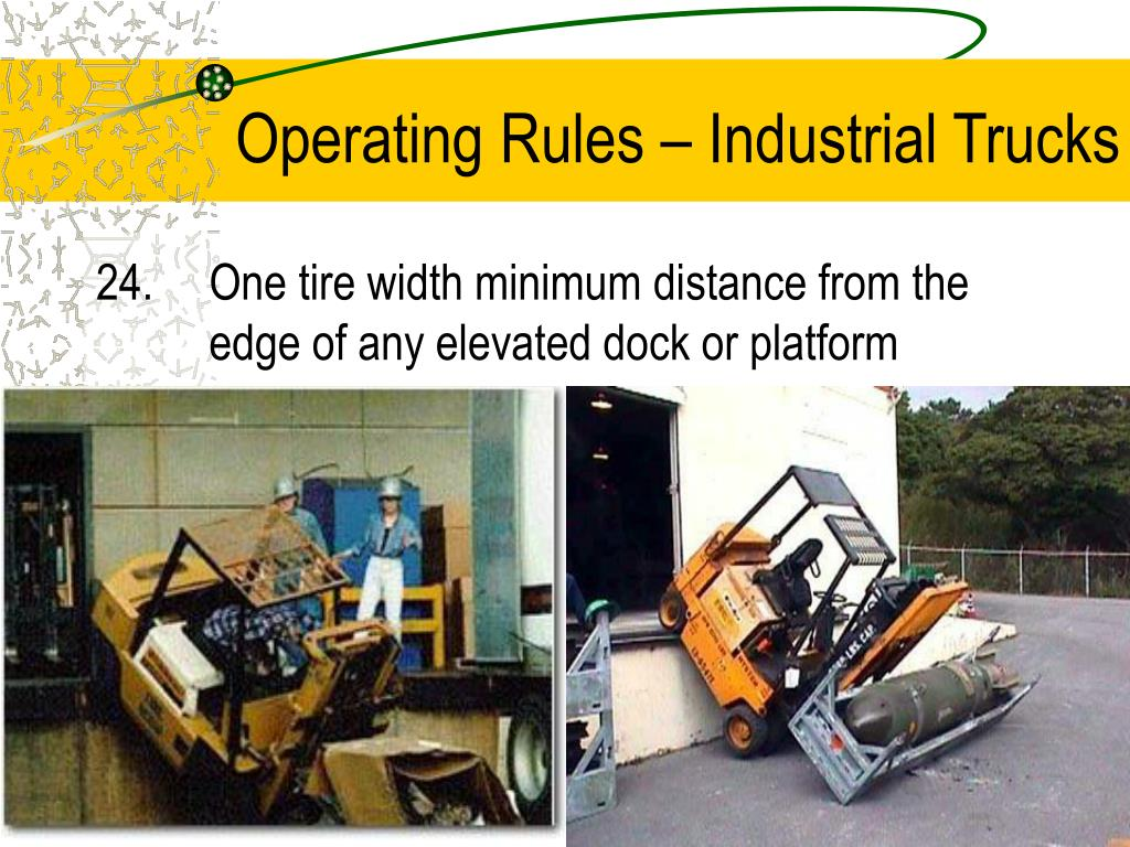Operating Rules – Industrial Trucks