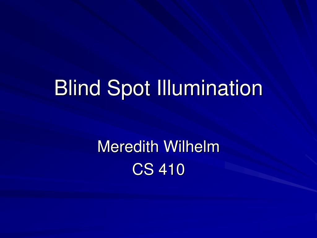 blind spot illumination