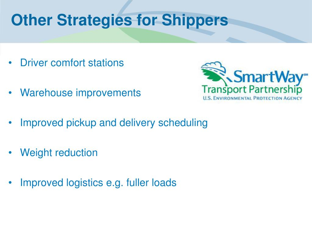 Other Strategies for Shippers