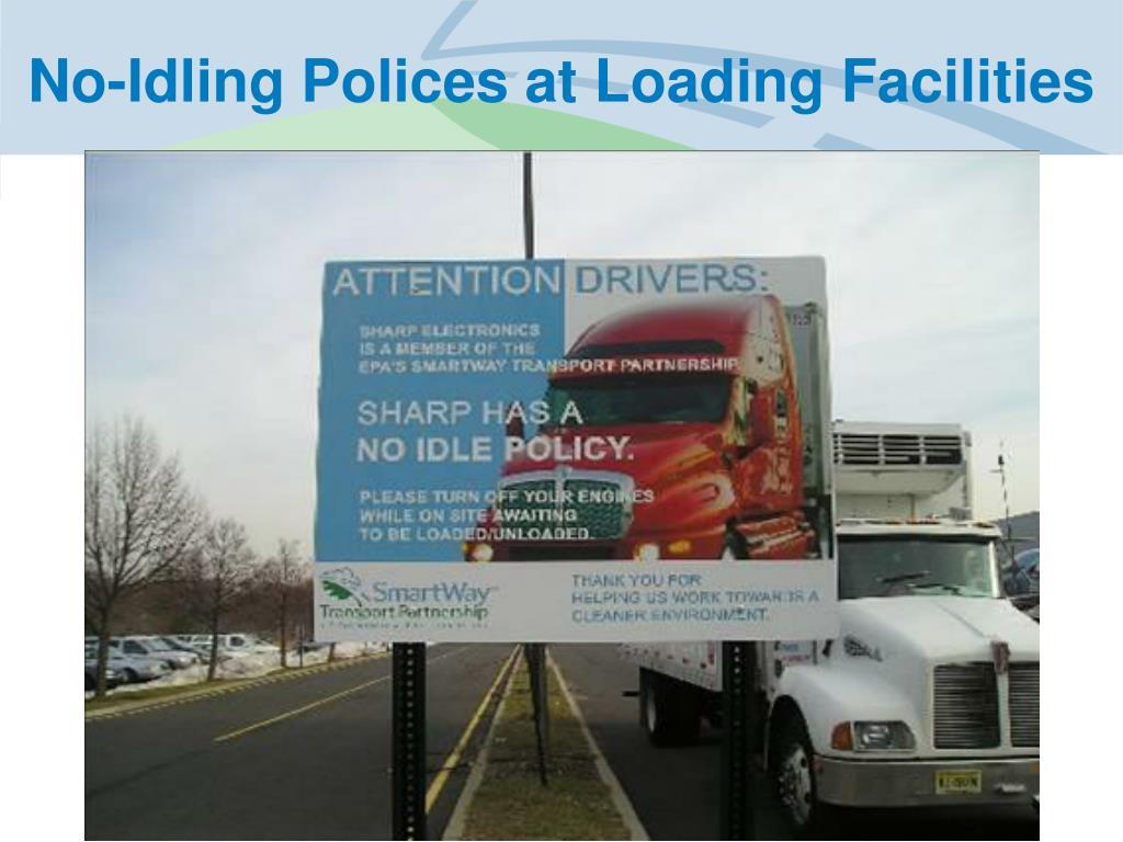 No-Idling Polices at Loading Facilities