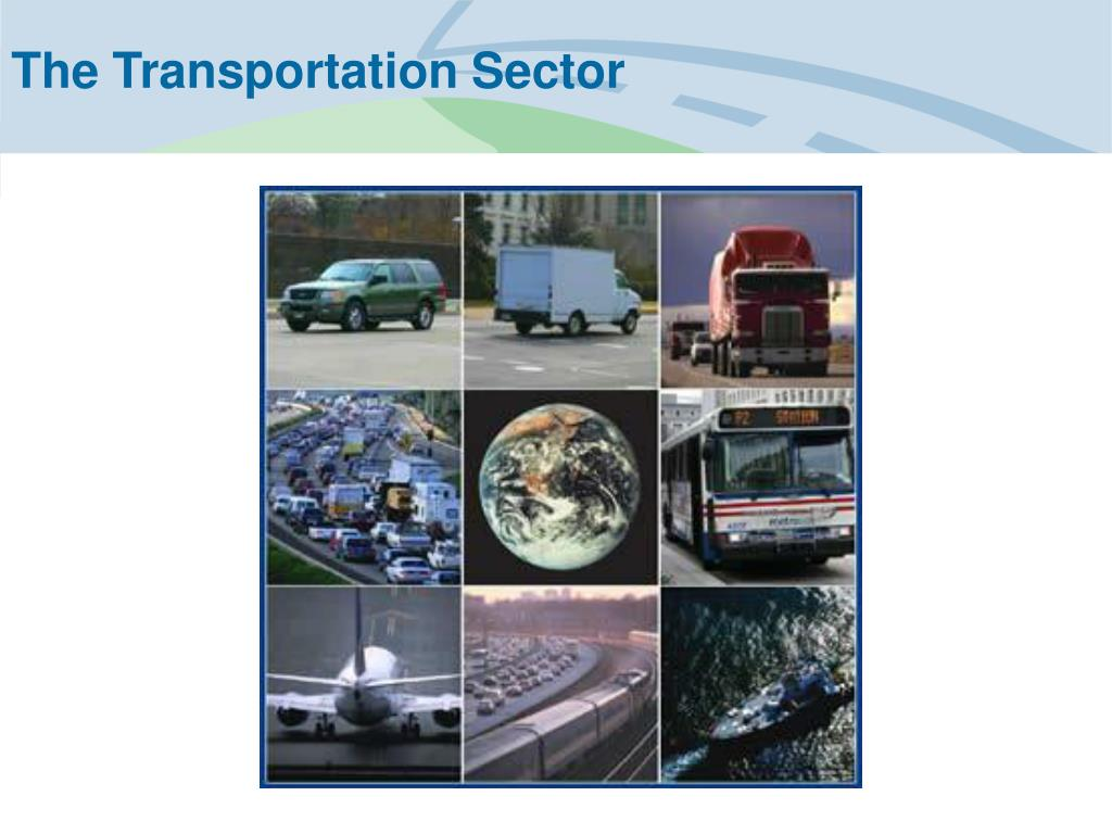 The Transportation Sector