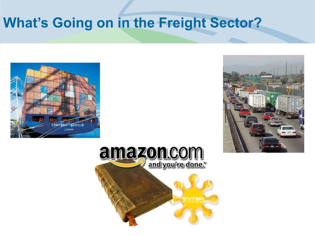 What's Going on in the Freight Sector?