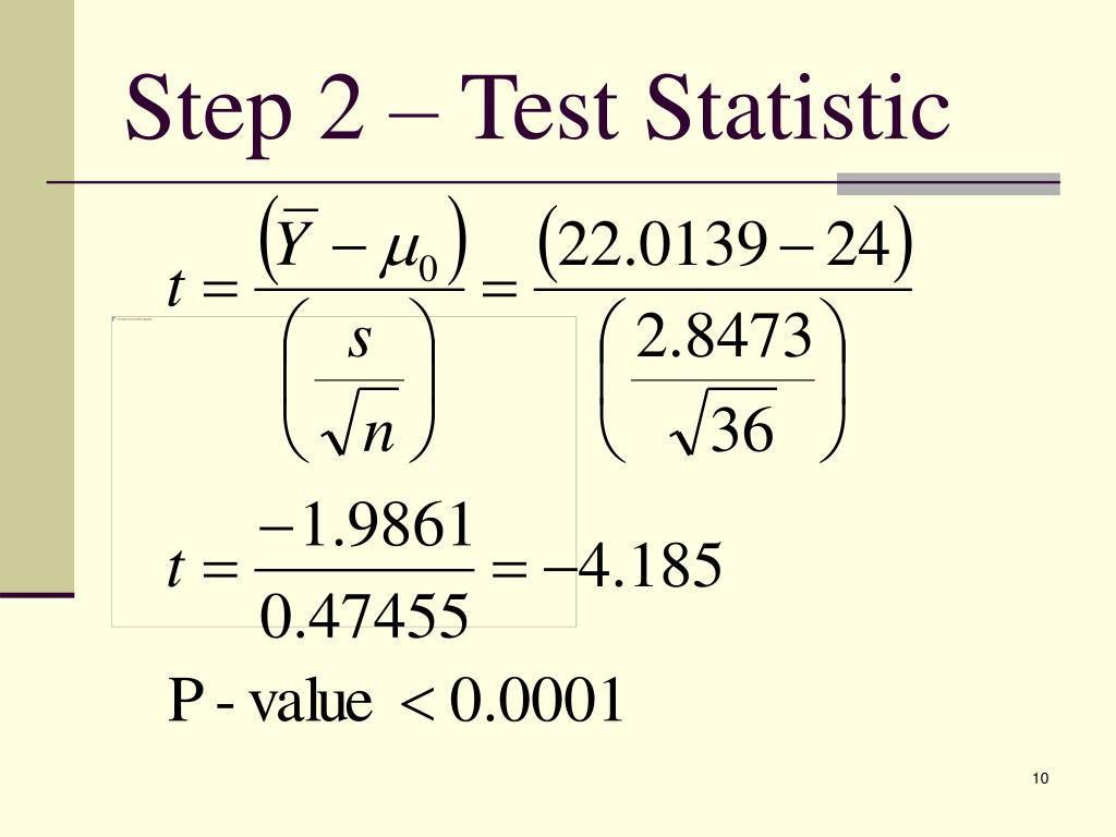 Step 2 – Test Statistic