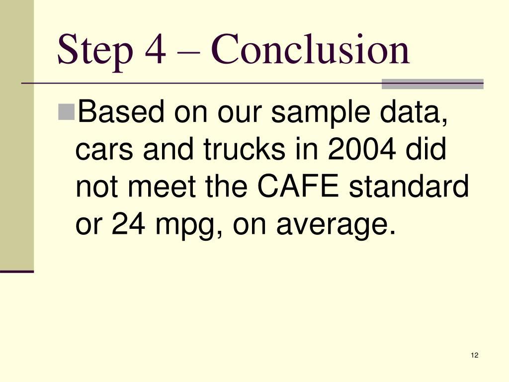 Step 4 – Conclusion
