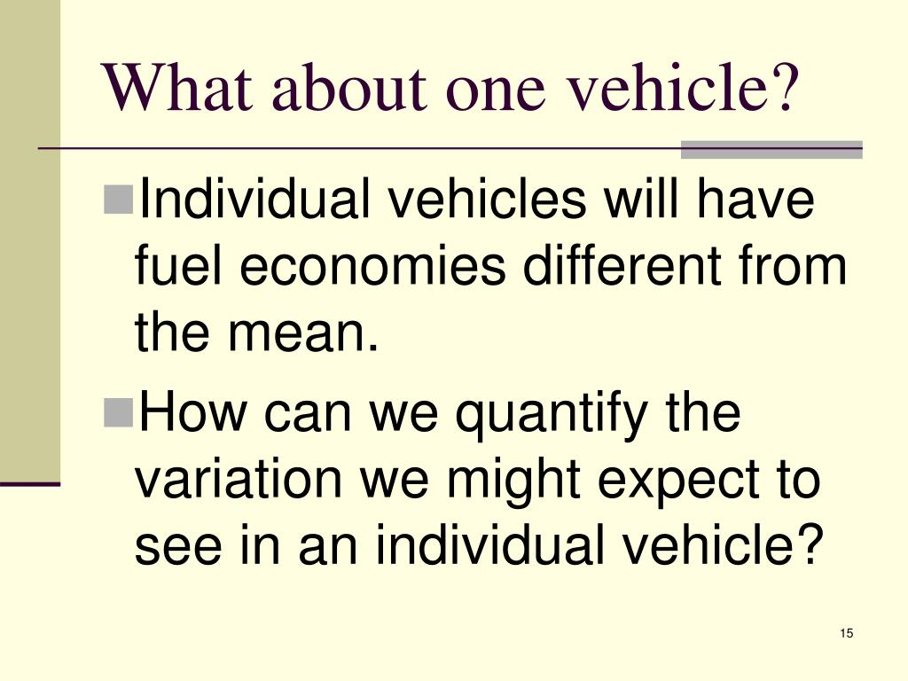 What about one vehicle?
