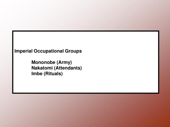 Imperial occupational groups mononobe army nakatomi attendants imbe rituals