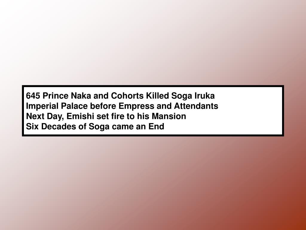 645 Prince Naka and Cohorts Killed Soga Iruka