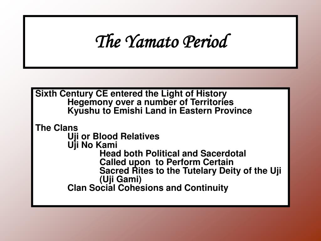 The Yamato Period