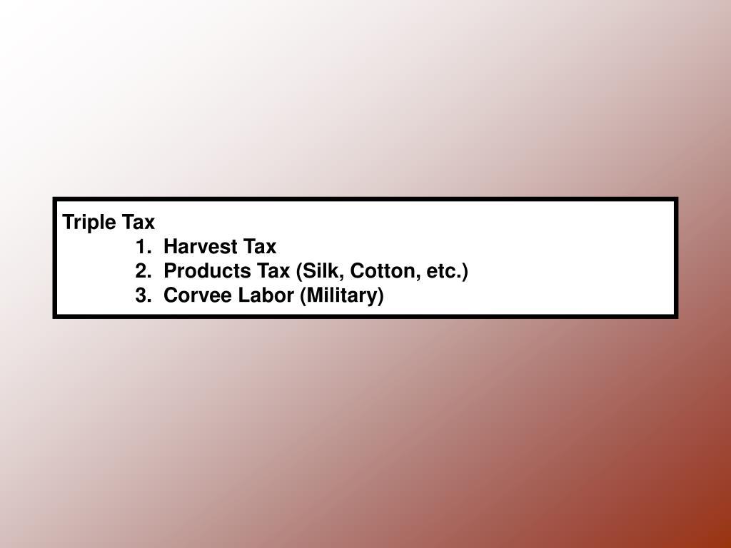 Triple Tax
