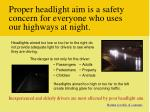 proper headlight aim is a safety concern for everyone who uses our highways at night