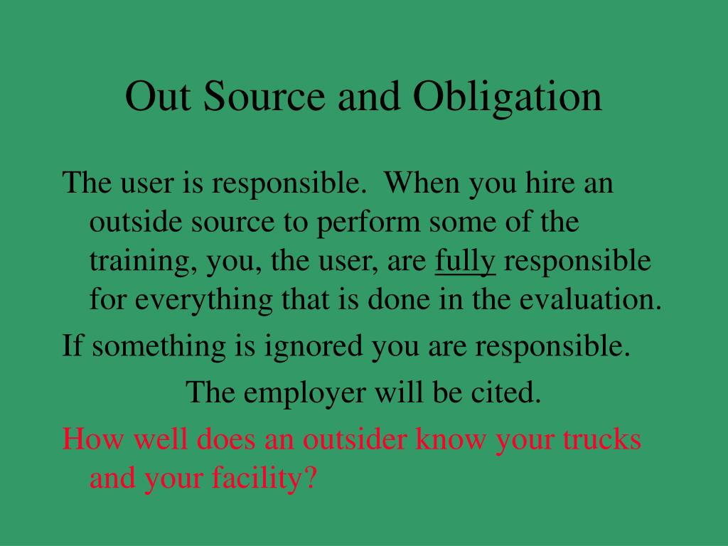 Out Source and Obligation