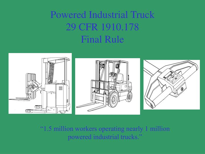 Powered industrial truck 29 cfr 1910 178 final rule l.jpg