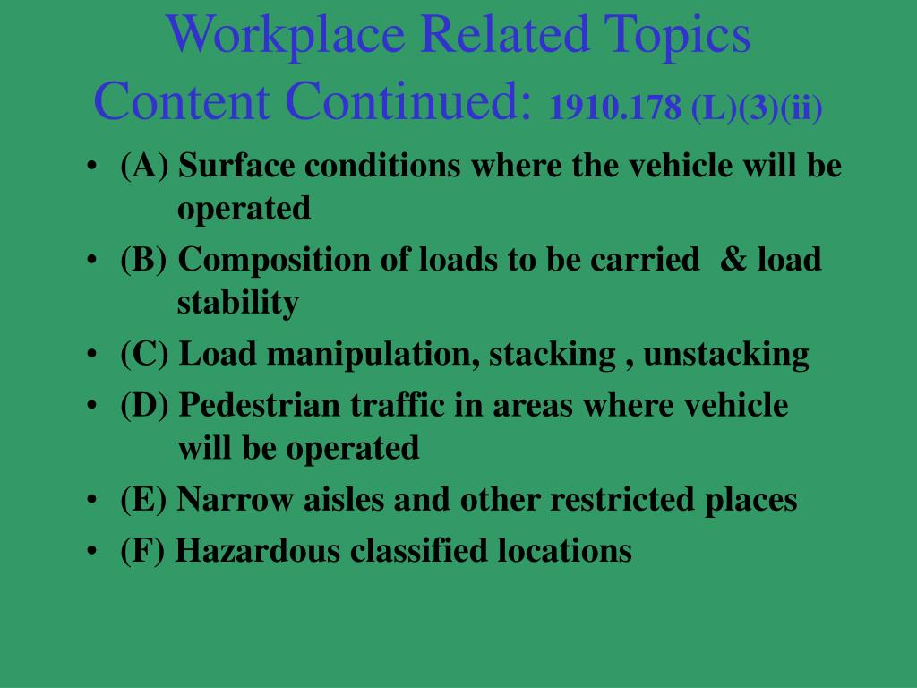 Workplace Related Topics Content Continued: