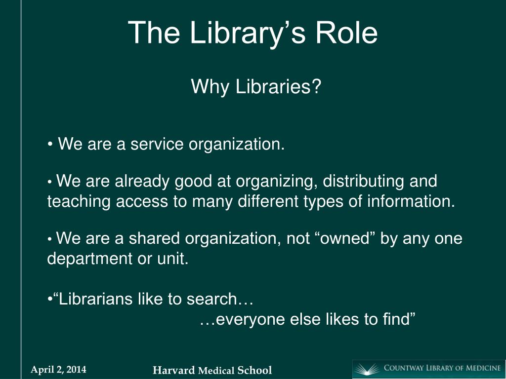 The Library's Role