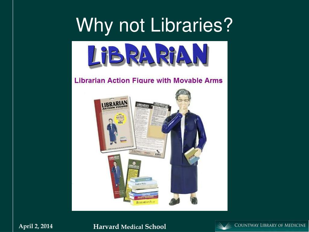 Why not Libraries?