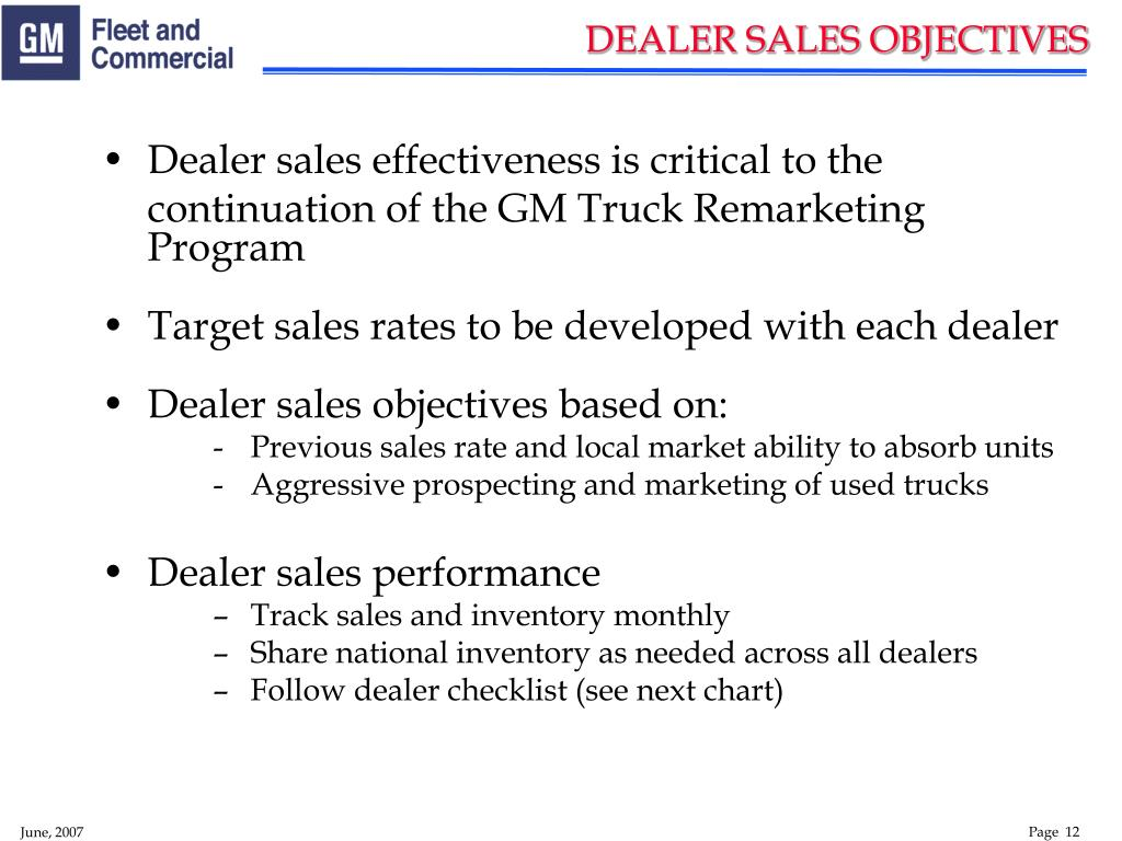 Dealer sales effectiveness is critical to the