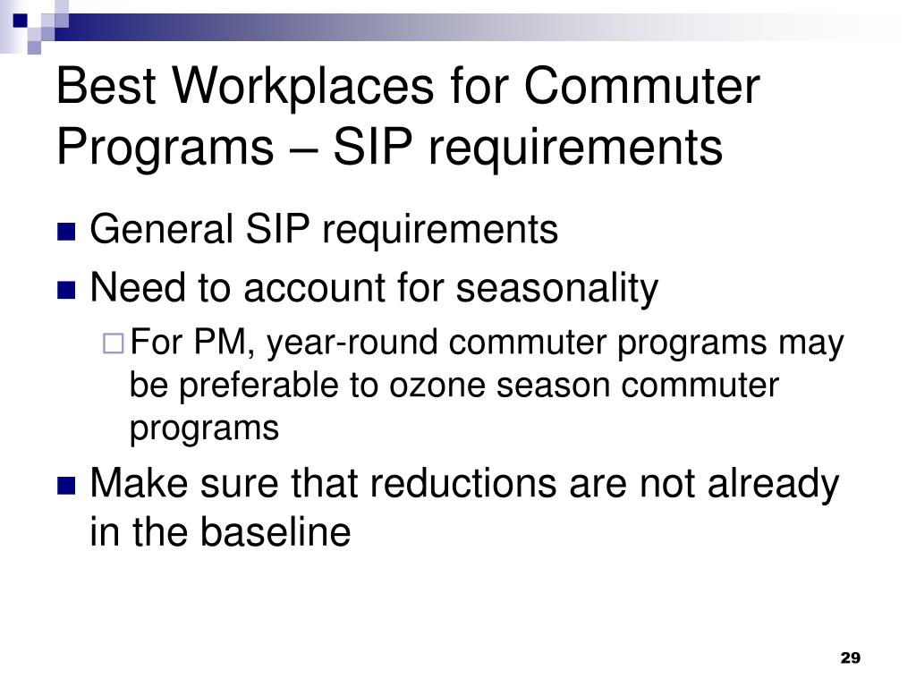 Best Workplaces for Commuter Programs – SIP requirements