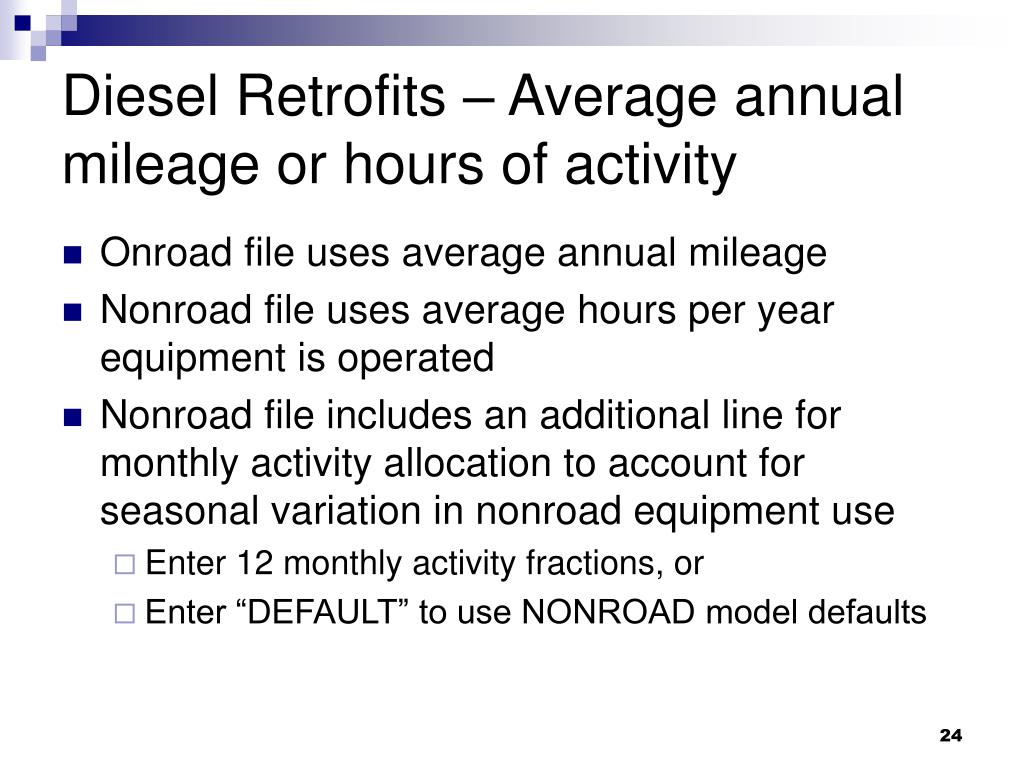 Diesel Retrofits – Average annual mileage or hours of activity