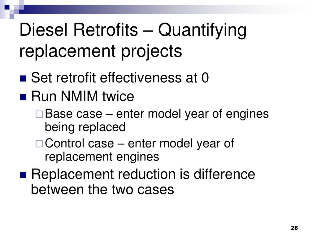 Diesel Retrofits – Quantifying replacement projects
