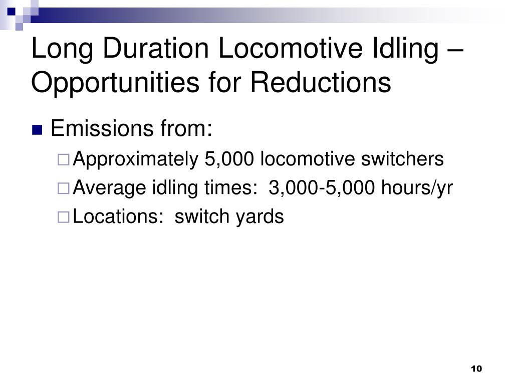 Long Duration Locomotive Idling – Opportunities for Reductions