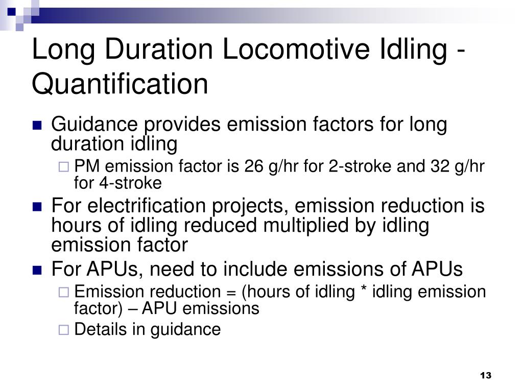 Long Duration Locomotive Idling - Quantification