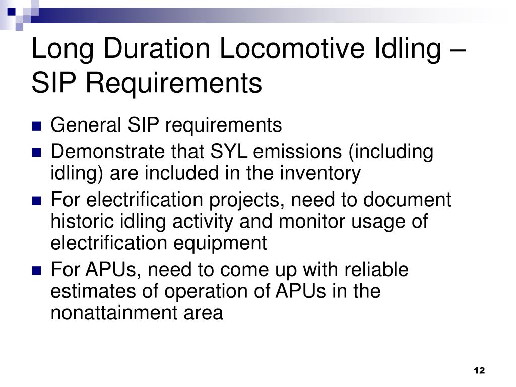 Long Duration Locomotive Idling – SIP Requirements