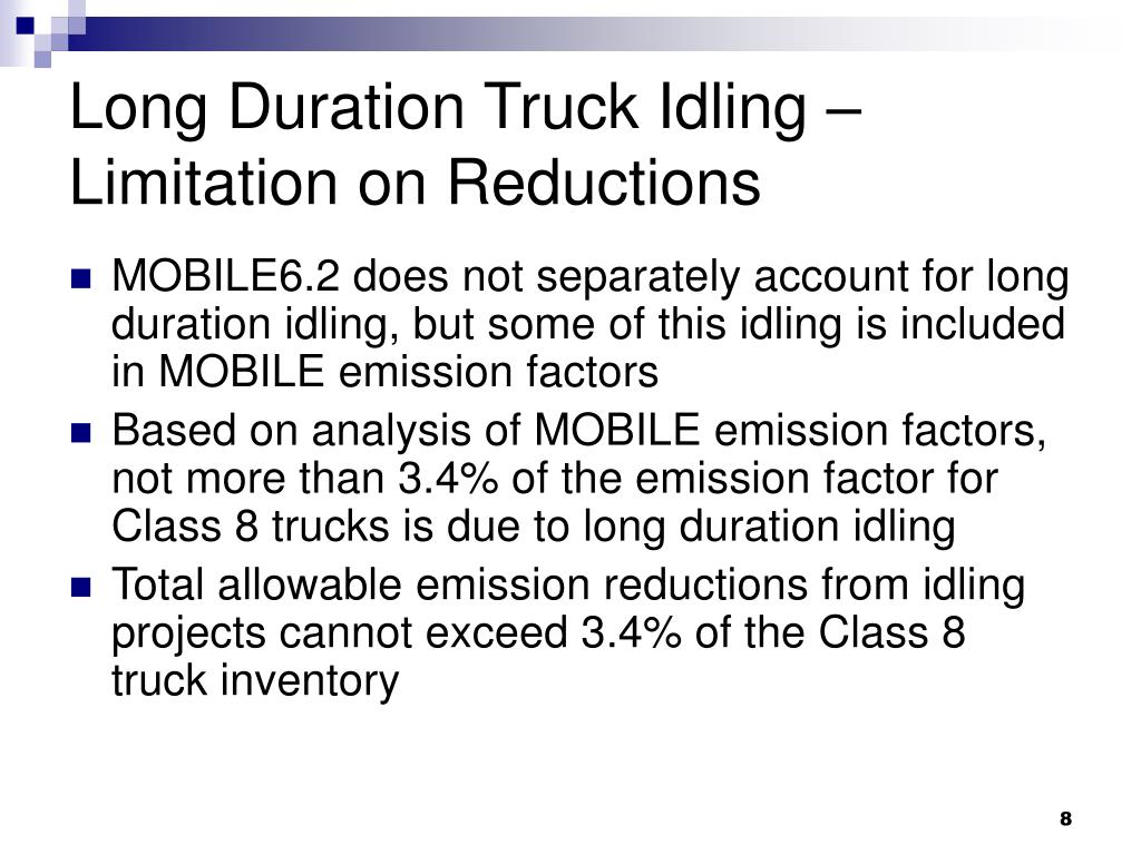 Long Duration Truck Idling – Limitation on Reductions