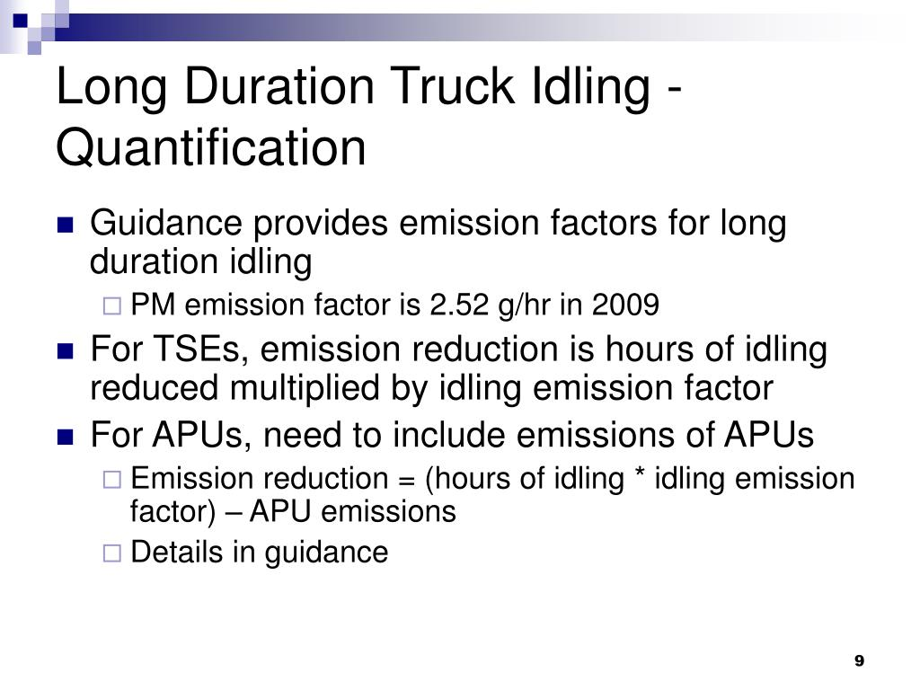 Long Duration Truck Idling - Quantification