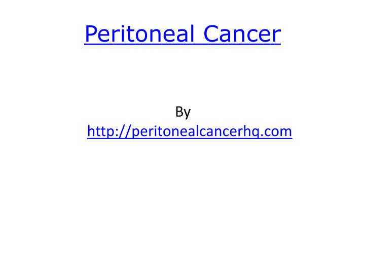 Peritoneal cancer