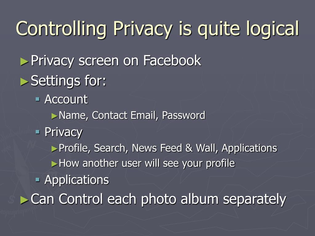 Controlling Privacy is quite logical