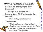 why a facebook course