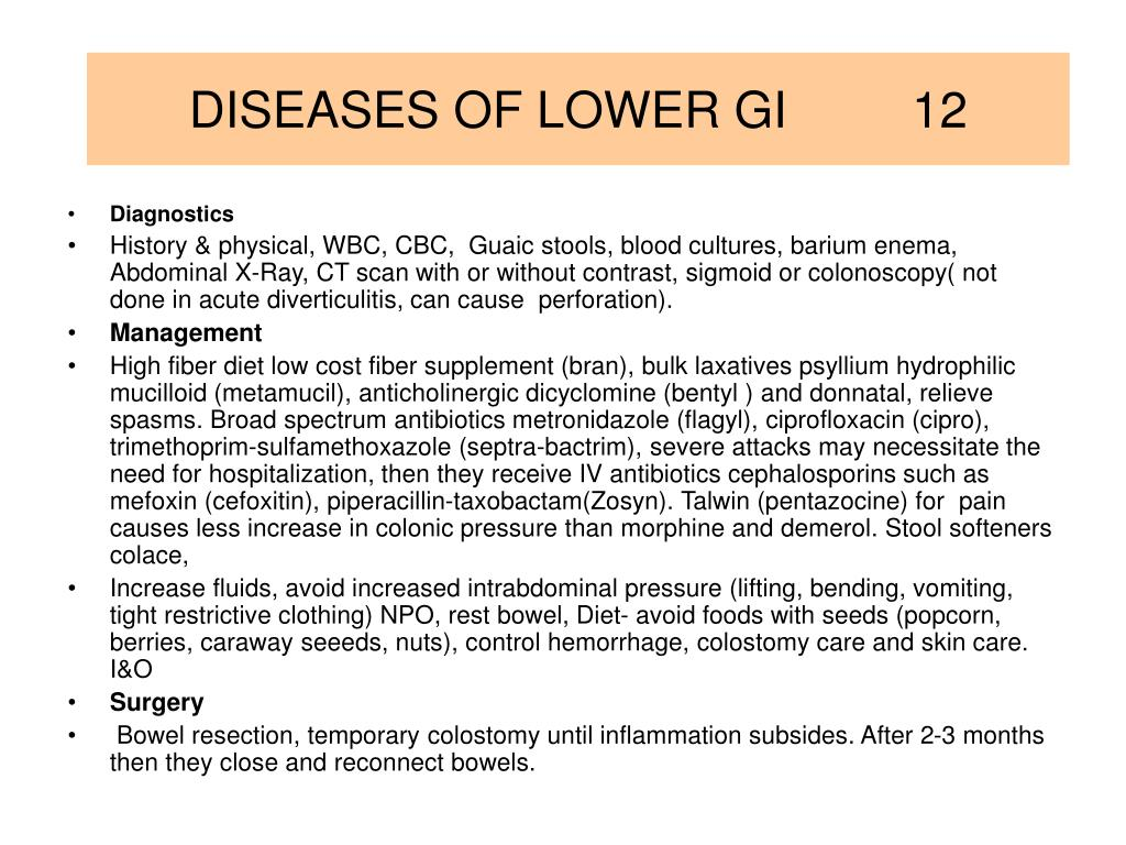 DISEASES OF LOWER GI         12