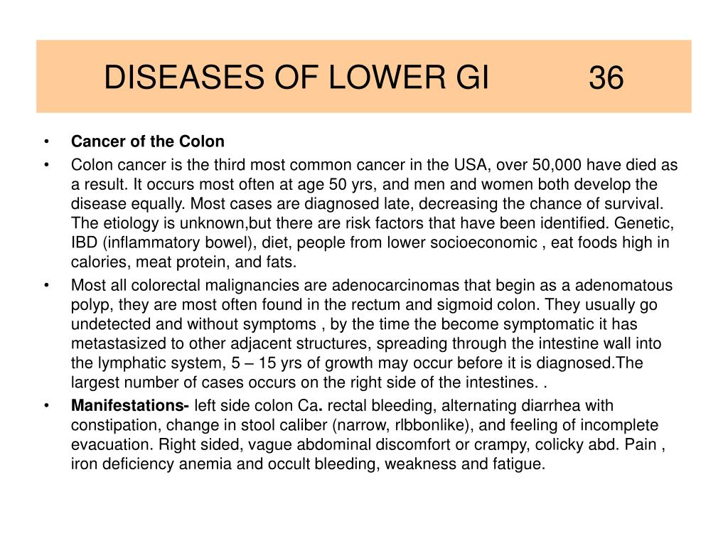 DISEASES OF LOWER GI           36