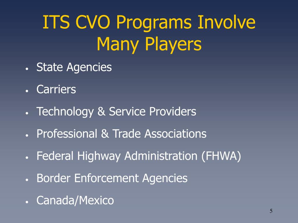 ITS CVO Programs Involve Many Players