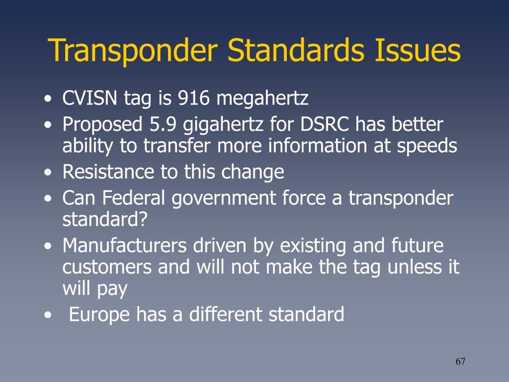 Transponder Standards Issues