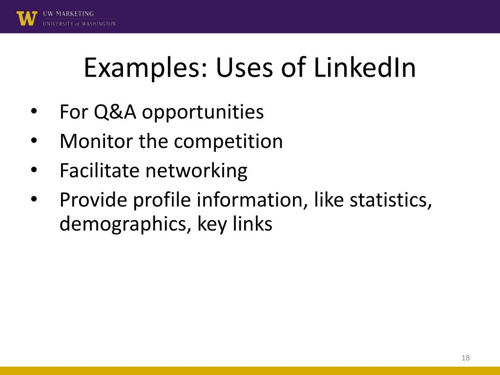 Examples: Uses of LinkedIn