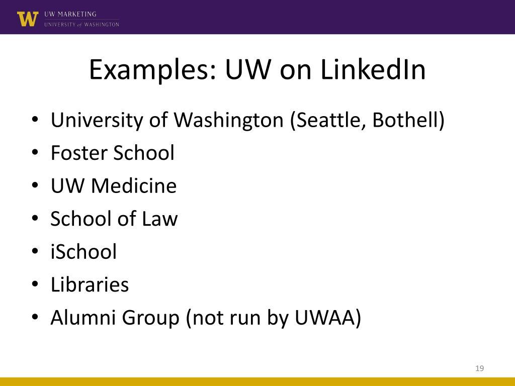 Examples: UW on LinkedIn
