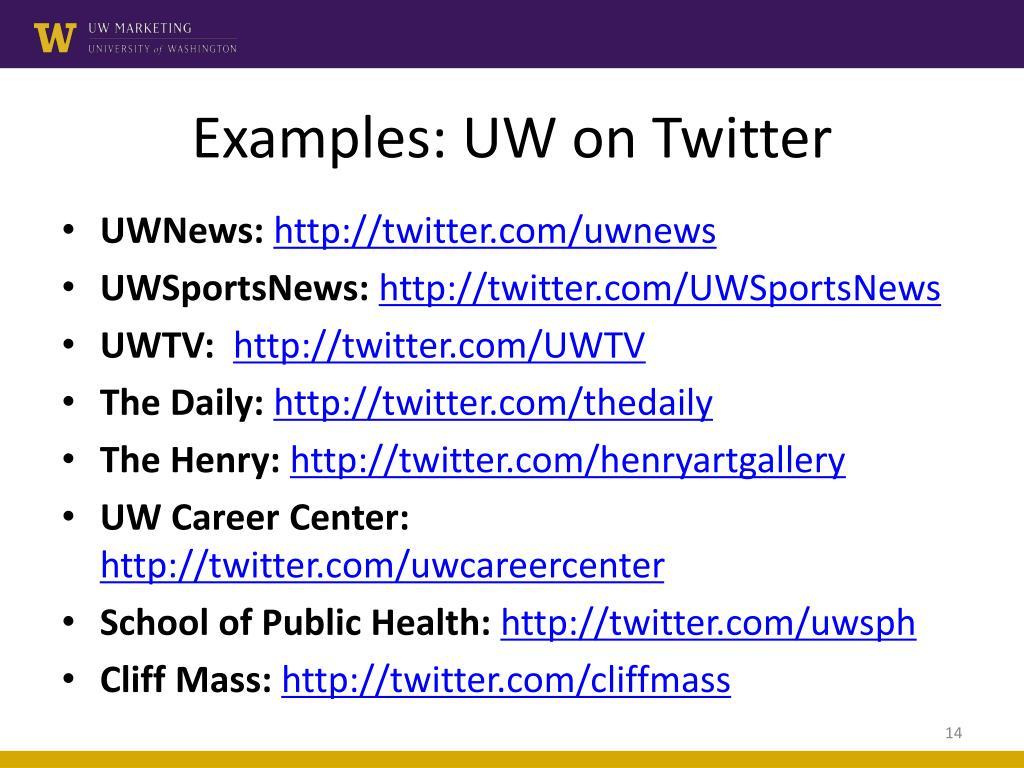 Examples: UW on Twitter