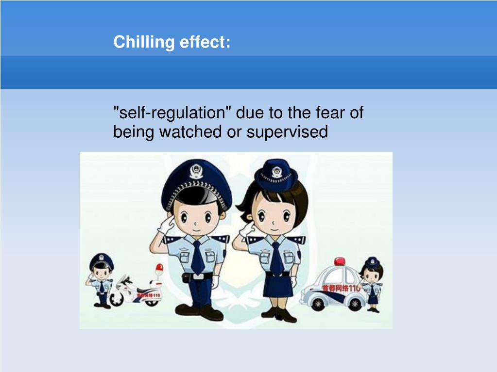 Chilling effect: