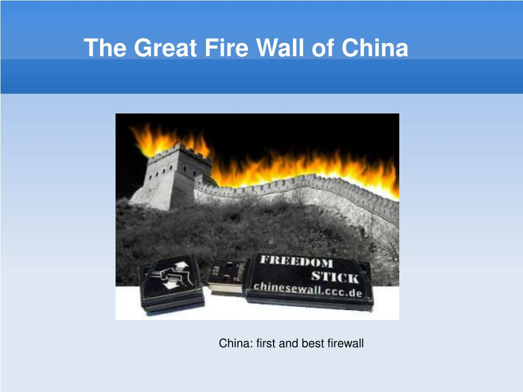 The Great Fire Wall of China