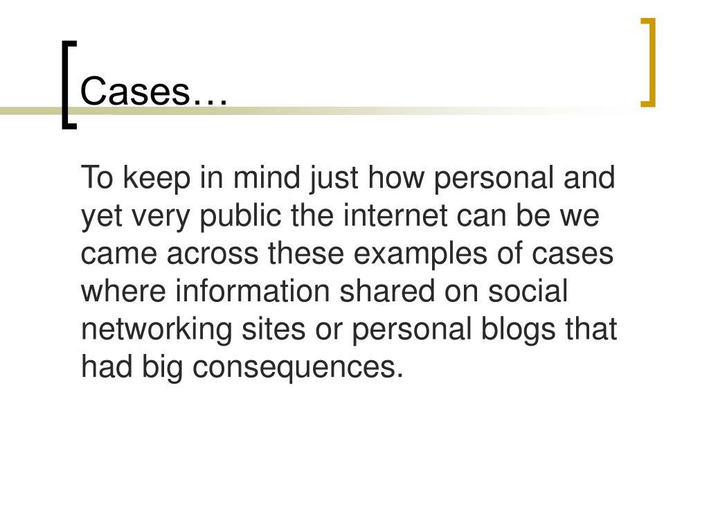 Cases…