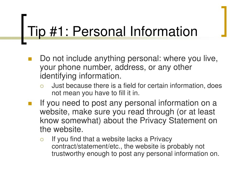 Tip #1: Personal Information