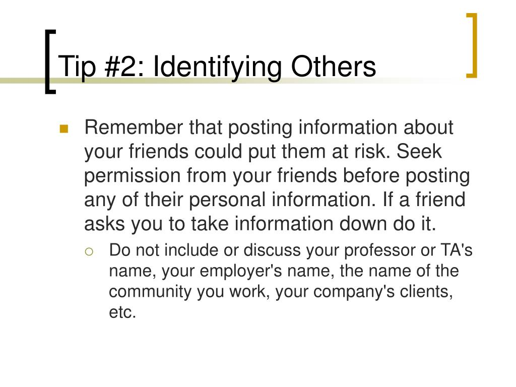 Tip #2: Identifying Others