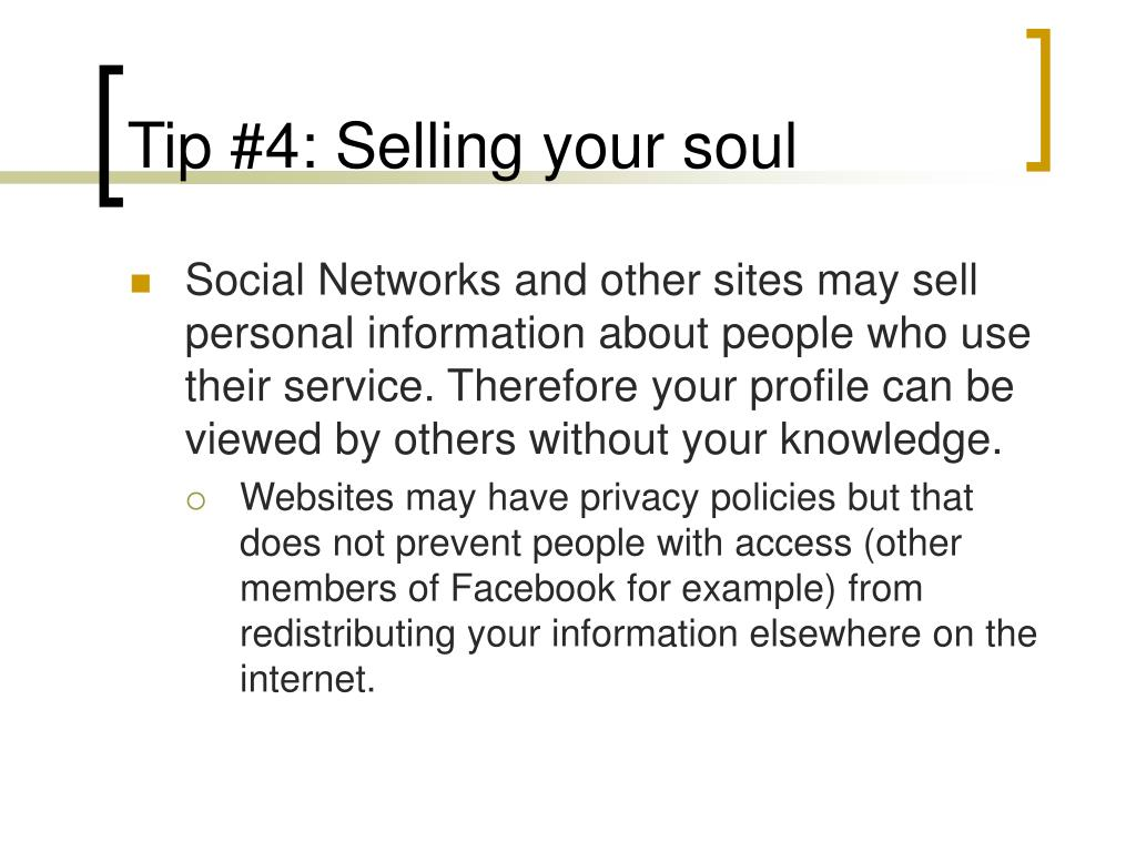 Tip #4: Selling your soul