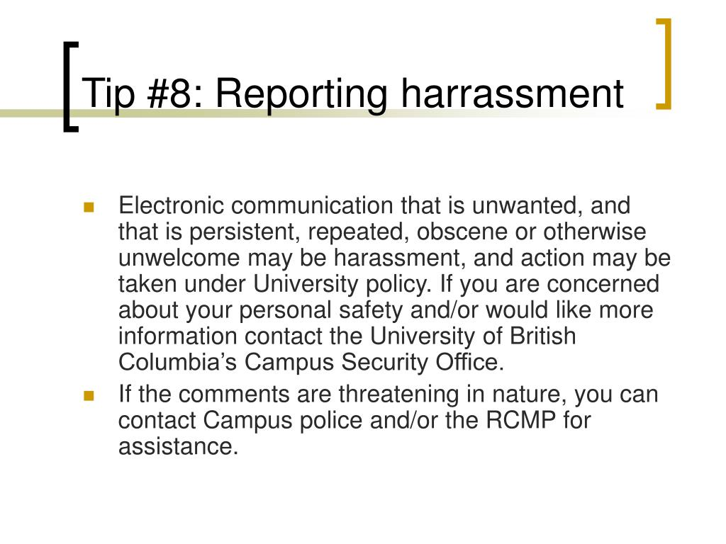 Tip #8: Reporting harrassment
