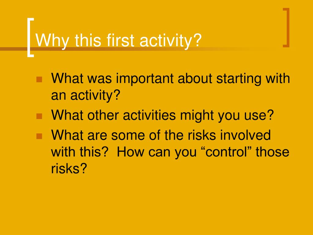 Why this first activity?
