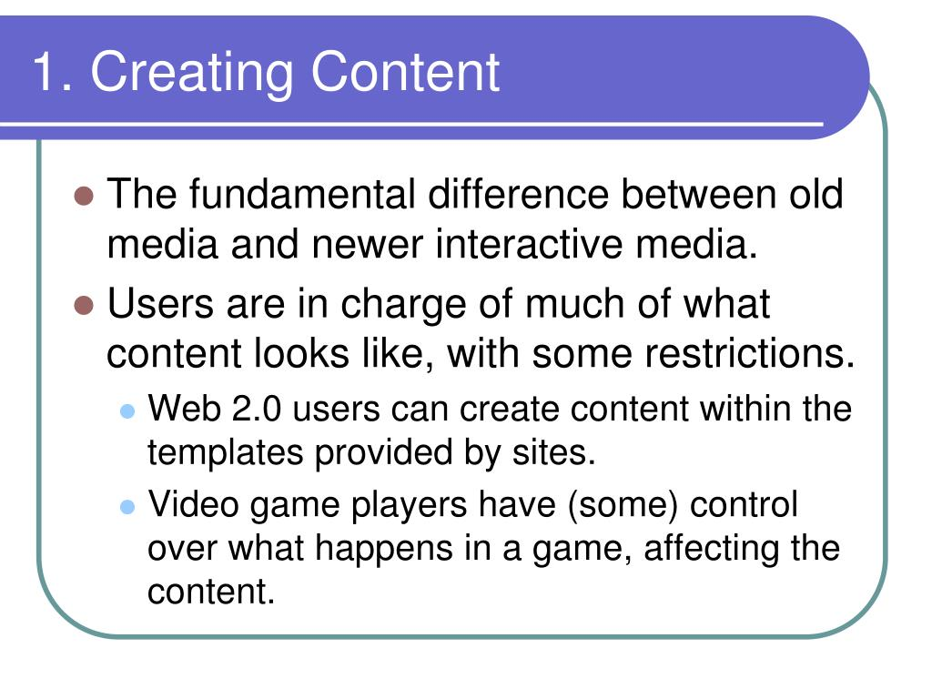 1. Creating Content